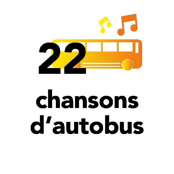 22 chansons d'autobus
