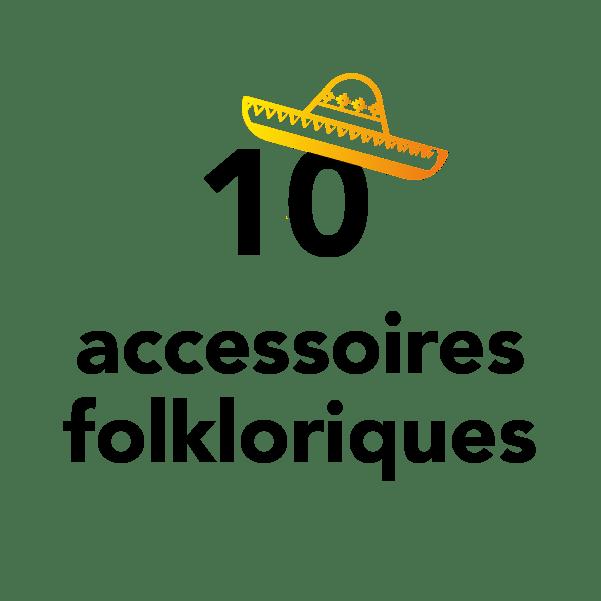 10 accessoires folkloriques