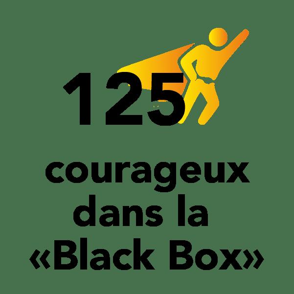 """125 courageux dans la """"Black Box"""""""
