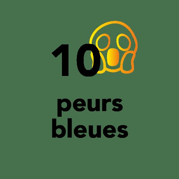 10 peurs bleues