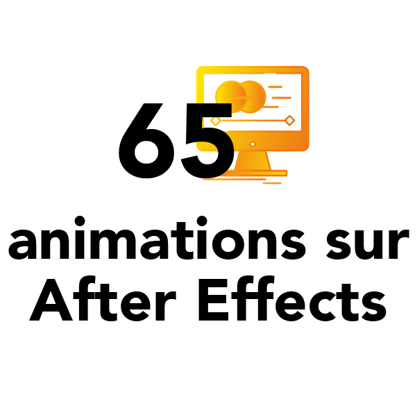 65 animations sur After Effects