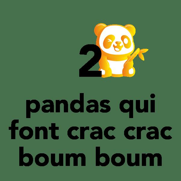 2 pandas qui font crac crac boum boum