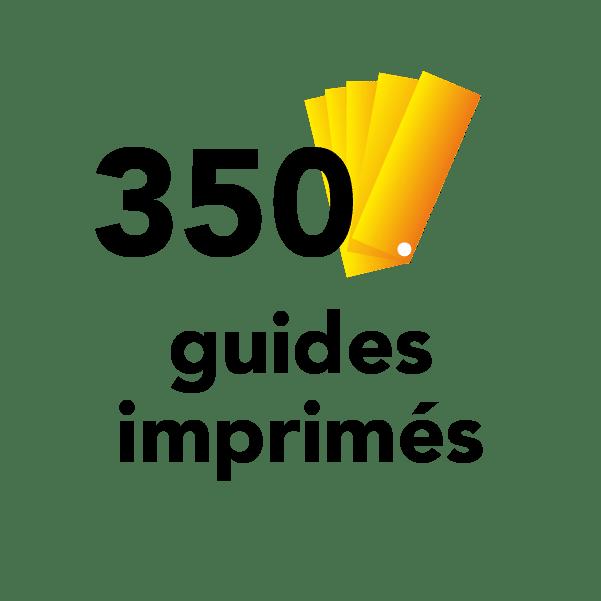 350 guides imprimés
