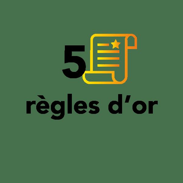 5 règles d'or